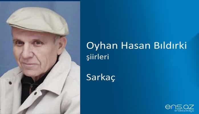 Oyhan Hasan Bıldırki - Sarkaç