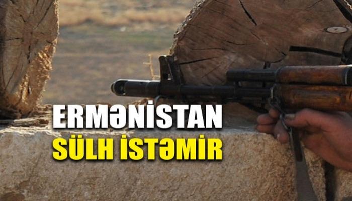 Ermənistan sülh danışıqlarının davam etdirilməsini istəmir