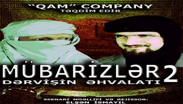 """""""Mübarizlər"""" – 2 (Dərvişin əhvalatı)"""