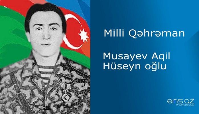 Aqil Musayev Hüseyn oğlu