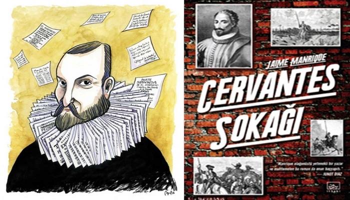 Bilinmeyen Cervantes: Serseri, aşık, asker, köle…