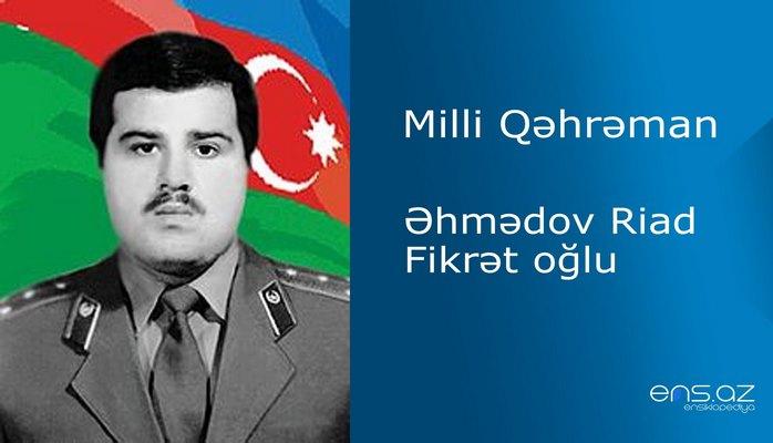 Riad Əhmədov Fikrət oğlu