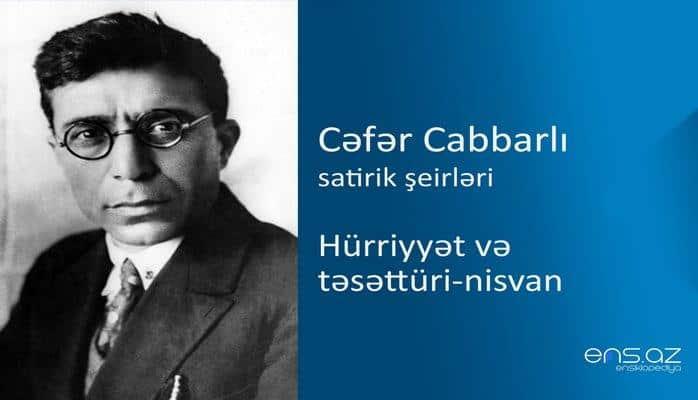 Cəfər Cabbarlı - Hürriyyət və təsəttüri-nisvan