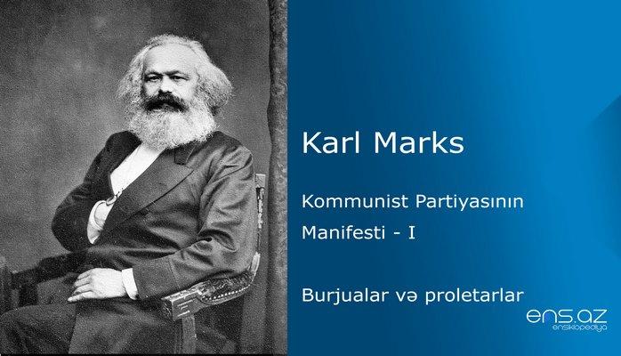 Karl Marks - Kommunist Partiyasının Manifesti - I hissə
