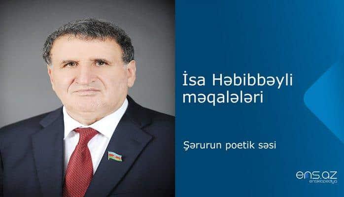 İsa Həbibbəyli - Şərurun poetik səsi