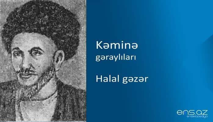 Kəminə - Halal gəzər