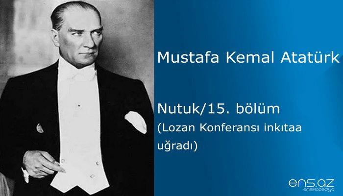 Mustafa Kemal Atatürk - Nutuk/15. bölüm