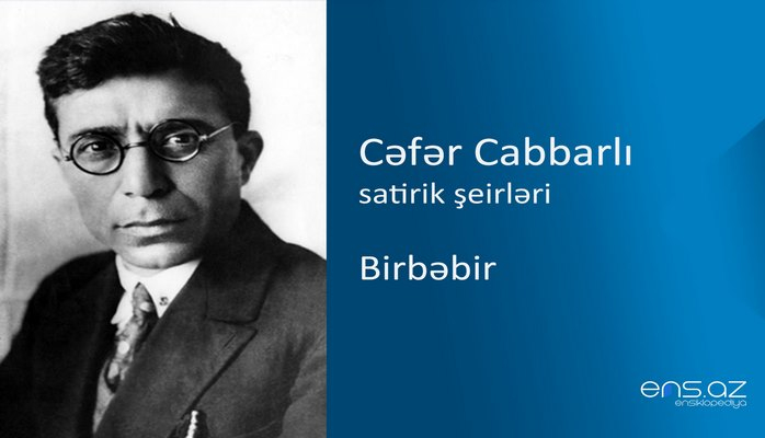 Cəfər Cabbarlı - Birbəbir