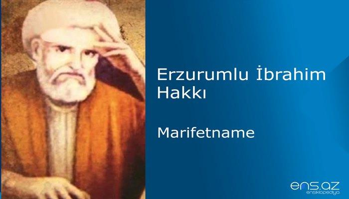 Erzurumlu İbrahim Hakkı - Marifetname