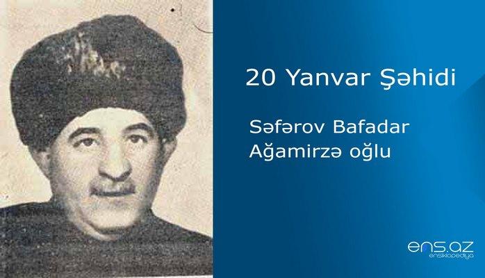 Səfərov Bafadar Ağamirzə oğlu