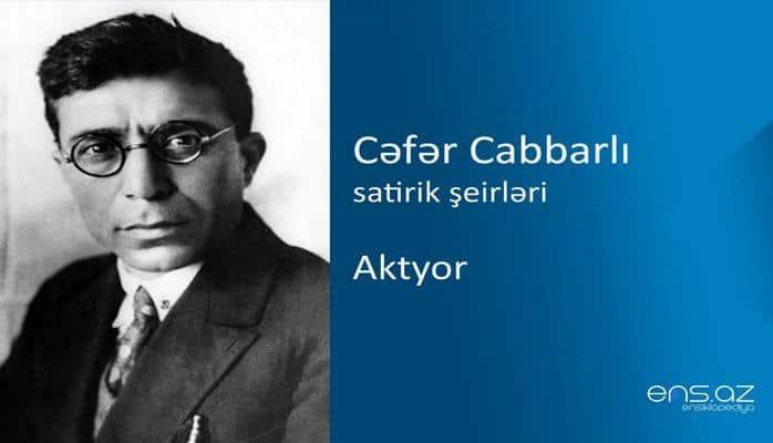 Cəfər Cabbarlı - Aktyor