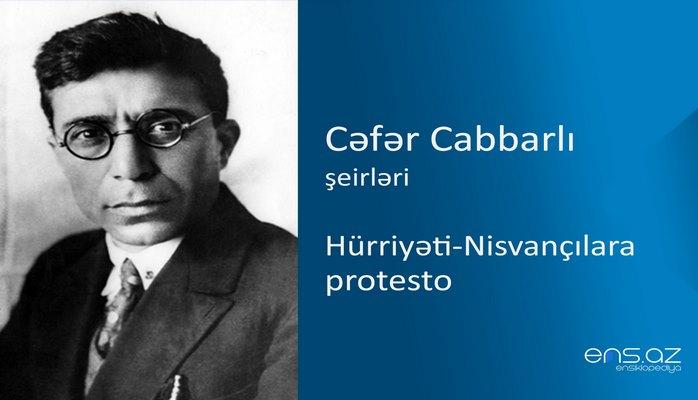 Cəfər Cabbarlı - Hürriyəti-Nisvançılara protesto