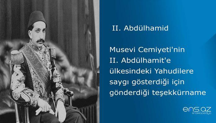 II. Abdülhamid - Musevi Cemiyeti'nin II. Abdülhamit'e ülkesindeki Yahudilere saygı gösterdiği için gönderdiği teşekkürname
