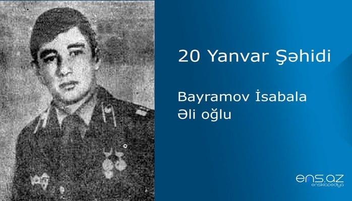 Bayramov İsabala Əli oğlu