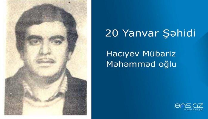 Hacıyev Mübariz Məhəmməd oğlu