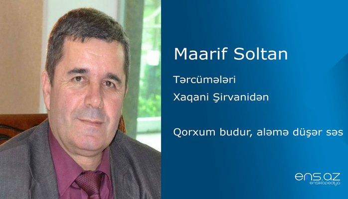 Maarif Soltan - Qorxum budur, aləmə düşər səs