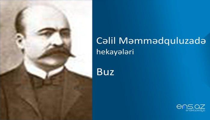 Cəlil Məmmədquluzadə - Buz