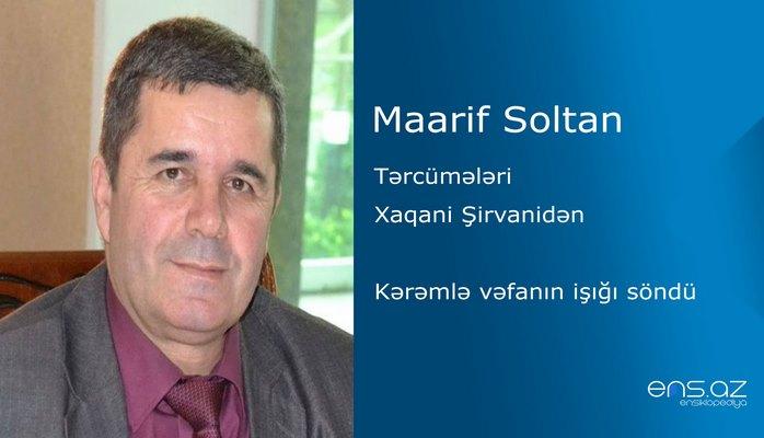 Maarif Soltan - Kərəmlə vəfanın işığı söndü