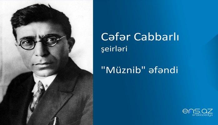 """Cəfər Cabbarlı - """"Müznib"""" əfəndi"""