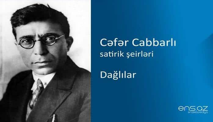 Cəfər Cabbarlı - Dağlılar