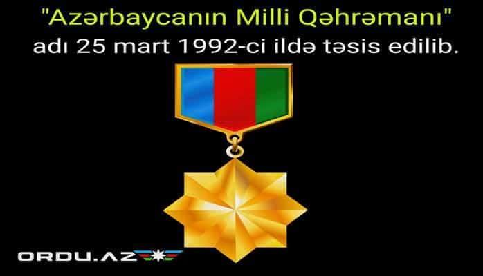 """Martın 25-i """"Azərbaycanın Milli Qəhrəmanı"""" adının qanunla təsis edildiyi gündür"""