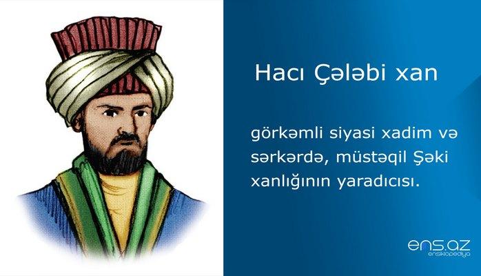 Hacı Çələbi xan
