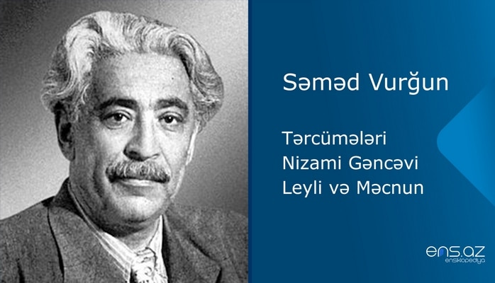 Səməd Vurğun - Leyli və Məcnun