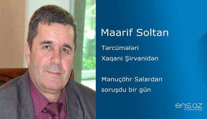 Maarif Soltan - Mənuçöhr Salardan soruşdu bir gün