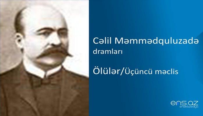 Cəlil Məmmədquluzadə - Ölülər/Üçüncü məclis