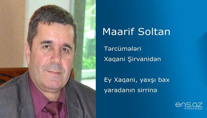 Maarif Soltan - Ey Xaqani, yaxşı bax yaradanın sirrinə