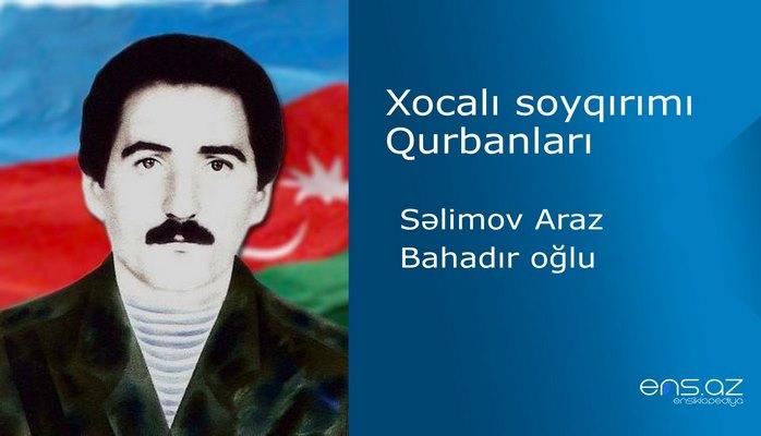 Səlimov Araz Bahadır oğlu