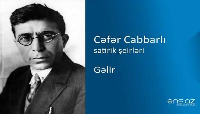 Cəfər Cabbarlı - Gəlir