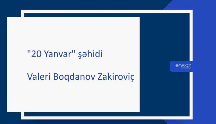 Boqdanov Valeri Zakiroviç
