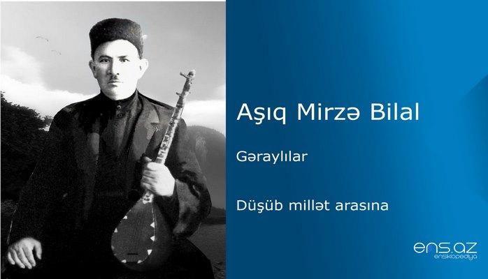 Aşıq Mirzə Bilal - Düşüb millət arasına