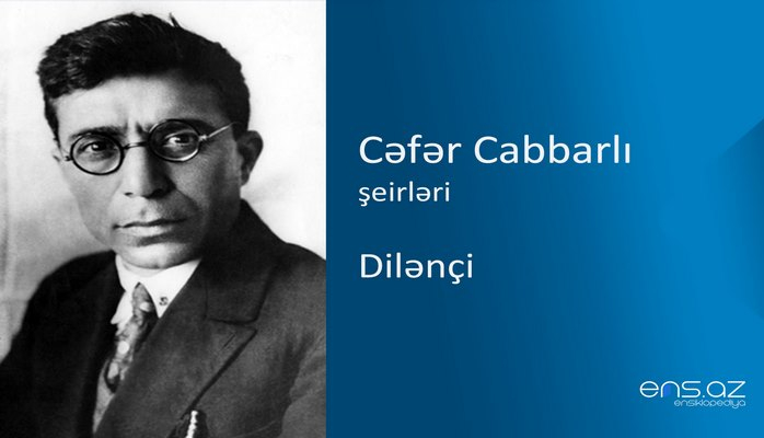 Cəfər Cabbarlı - Dilənçi