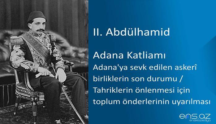 II. Abdülhamid - Adana Katliamı/Adana'ya sevk edilen askeri birliklerin son durumu (Tahriklerin önlenmesi için toplum önderlerinin uyarılması)
