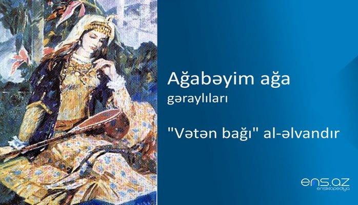 """Ağabəyim ağa - """"Vətən bağı"""" al-əlvandır"""