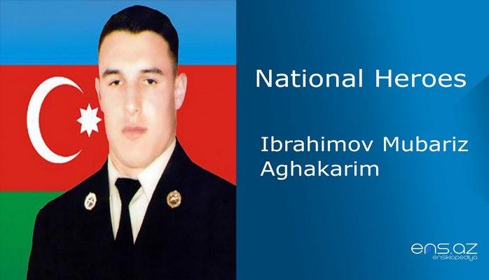 Ibrahimov Mubariz Aghakarim