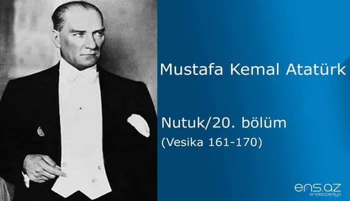 Mustafa Kemal Atatürk - Nutuk/20. bölüm