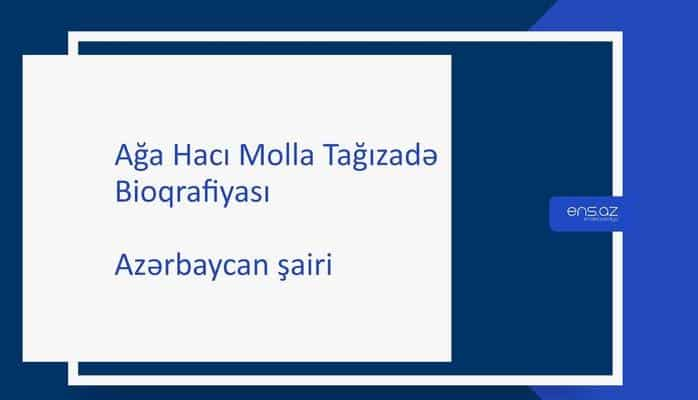 Ağa Hacı Molla Tağızadə