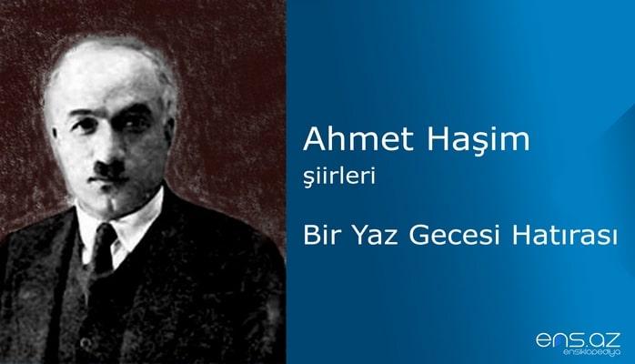 Ahmet Haşim - Bir Yaz Gecesi Hatırası