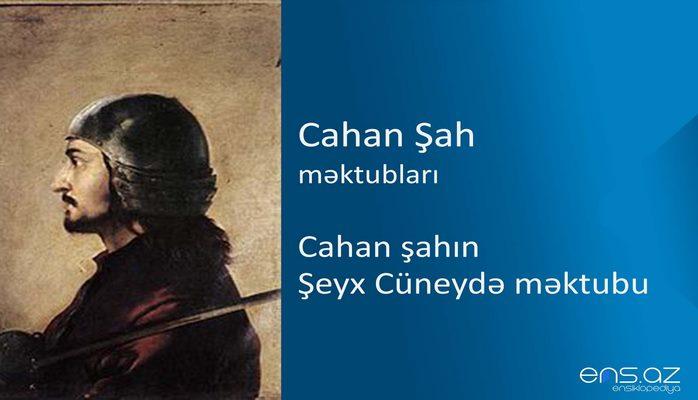 Cahan şah - Cahan şahın Şeyx Cüneydə məktubu