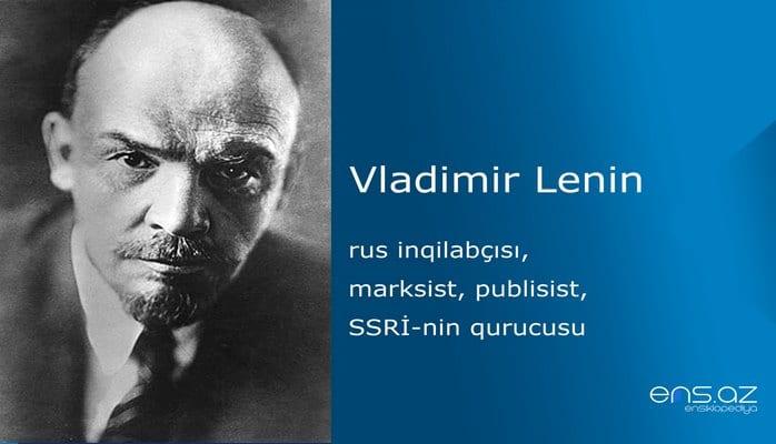Vladimir Lenin -  Vladimir İliç Lenin