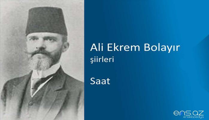Ali Ekrem Bolayır - Saat