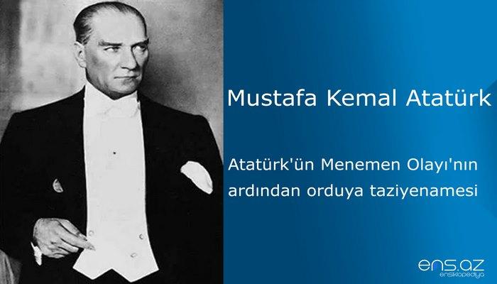 Mustafa Kemal Atatürk - Atatürk'ün Menemen Olayı'nın ardından orduya taziyenamesi