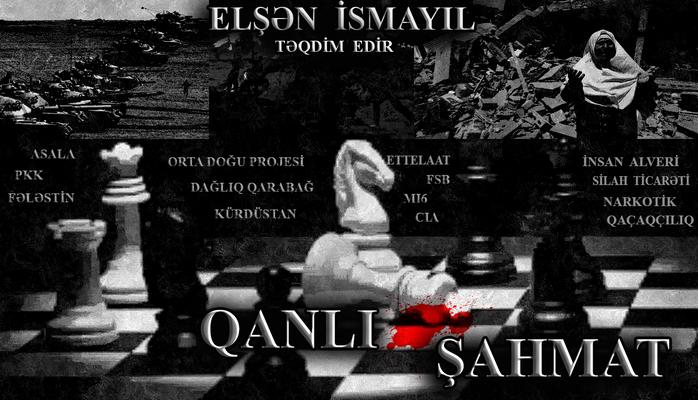 """Elşən İsmayıl -  """"QANLI ŞAHMAT"""""""