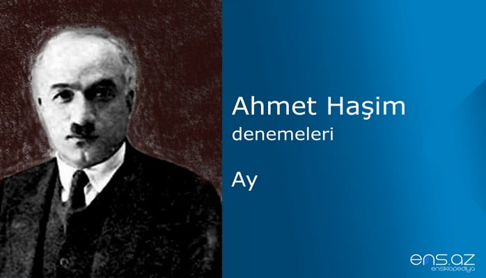 Ahmet Haşim - Ay