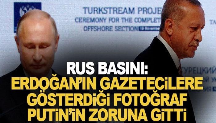 Rus basını: Erdoğan'ın gazetecilere gösterdiği fotoğraf, Putin'in zoruna gitti