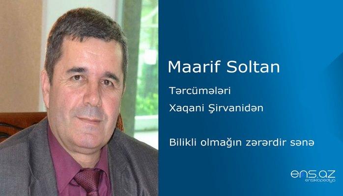 Maarif Soltan - Bilikli olmağın zərərdir sənə