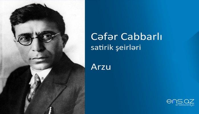 Cəfər Cabbarlı - Arzu